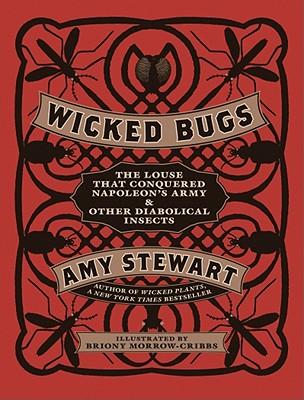 Wicked Bugs, Amy Stewart