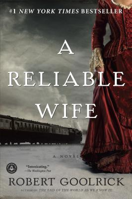 A Reliable Wife, Goolrick, Robert
