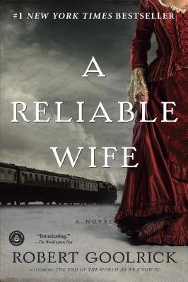 Reliable Wife, Goolrick, Robert