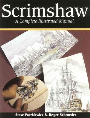 Image for Scrimshaw: A Complete Illustrated Manual 2E