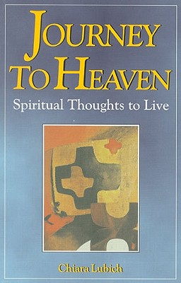 Image for JOURNEY TO HEAVEN: SPIRITUAL THOUGHTS TO LIVE