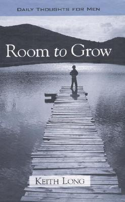 Image for Room to Grow: Daily Thoughts for Men (First Edition)