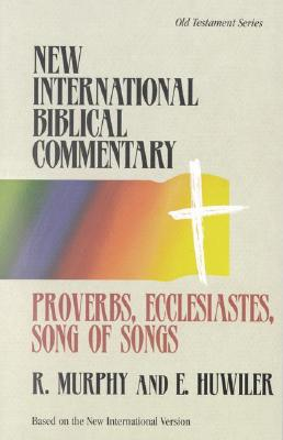 Image for Proverbs, Ecclesiastes, Song of Songs (New International Biblical Commentary)