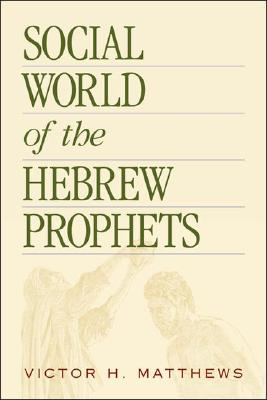 Image for Social World of the Hebrew Prophets