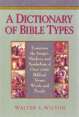 Image for A Dictionary of Bible Types