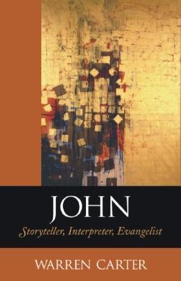 Image for John: Storyteller, Interpreter, Evangelist