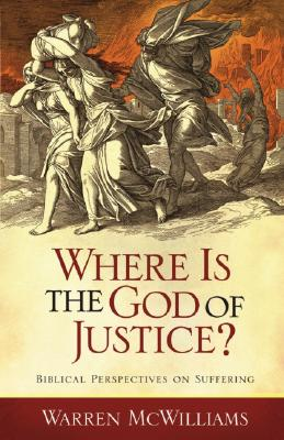 Image for Where Is the God of Justice?: Biblical Perspectives on Suffering