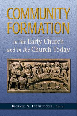 Image for Community Formation: In the Early Church and in the Church Today