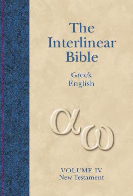 Image for The Interlinear Greek-English New Testament: With Strong's Concordance Numbers Above Each Word (The Interlinear Hebrew-Greek-English Bible)