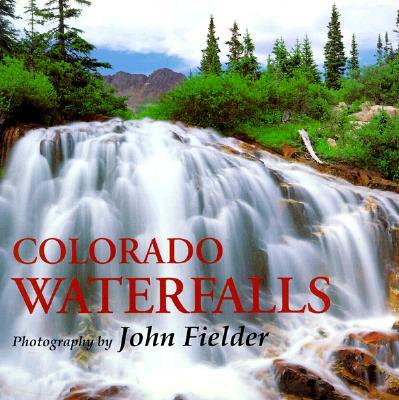 Colorado Waterfalls (Colorado Littlebooks)