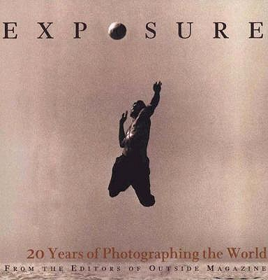 Image for Exposure: 20 Years of Photographing the World