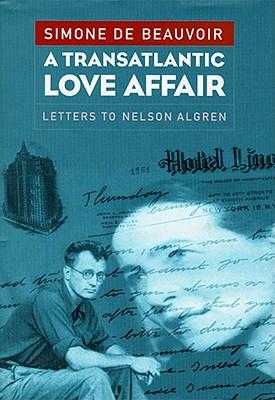 Image for A Transatlantic Love Affair: Letters to Nelson Algren