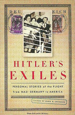 Image for Hitler's Exiles: Personal Stories of the Flight from Nazi Germany to America
