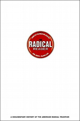 The Radical Reader: A Documentary History of the American Radical Tradition