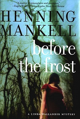 Image for Before The Frost: A Linda Wallander Mystery (Kurt Wallander Mysteries (Hardcover))