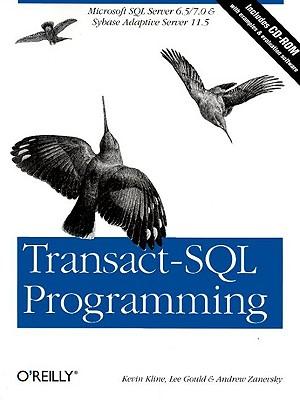Image for Transact-SQL Programming: Covers Microsoft SQL Server 6.5 /7.0 and Sybase Adaptive Server 11.5