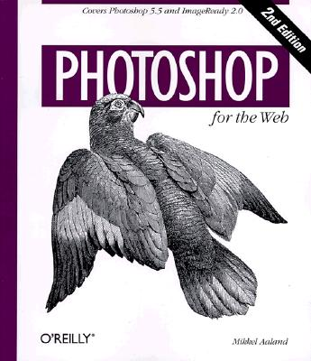Image for Photoshop for the Web: Covers Photoshop 5.5 and ImageReady 2.0