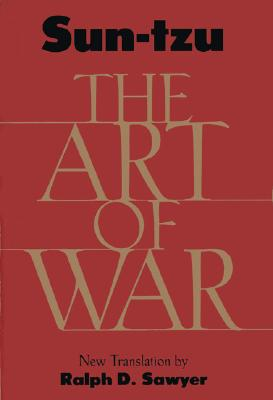 The Art of War: New Translation (Fall River Press Edition), Sun-tzu, Ralph D. Sawyer