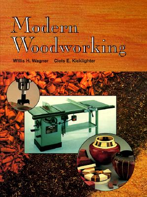 Image for Modern Woodworking: Tools, Materials, and Processes