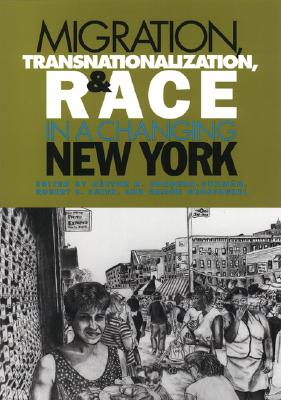 Image for Migration, Transnationalization, and Race in a Changing New York
