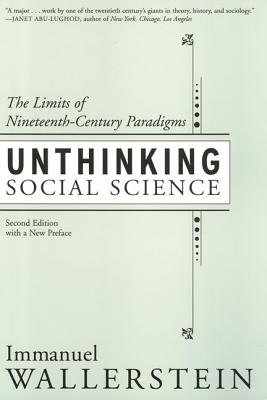 Image for Unthinking Social Science Limits of 19Th Century Paradigms