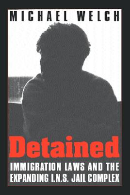 Image for Detained: Immigration Laws & Expanding Ins Jail Complex