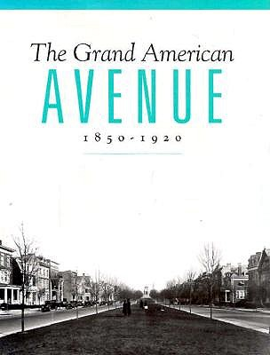 Image for Grand American Avenue 1850-1920