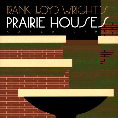 Image for Frank Lloyd Wright's Prairie Houses