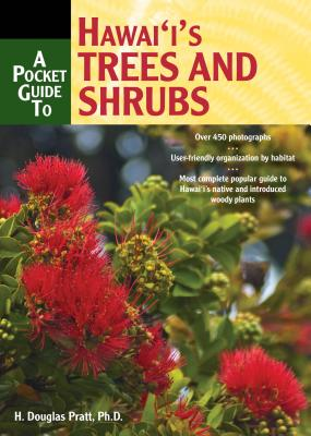 Image for A Pocket Guide to Hawai'i's Trees and Shrubs