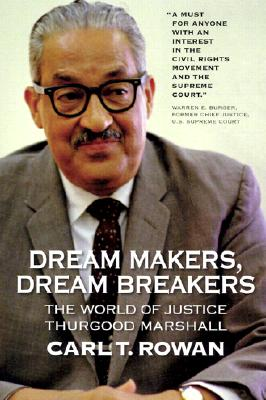 Image for Dream Makers, Dream Breakers: The World of Justice Thurgood Marshall