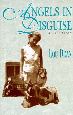 Angels in Disguise, LOU DEAN