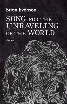 Image for Song for the Unraveling of the World