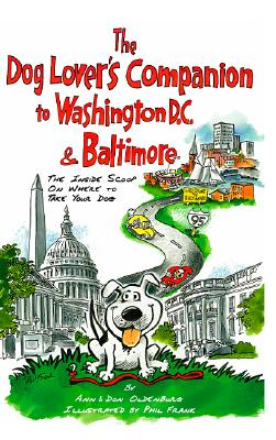 Image for The Dog Lover's Companion to Washington, D.C. and Baltimore: The Inside Scoop on Where to Take Your Dog (Dog Lover's Companion Guides)