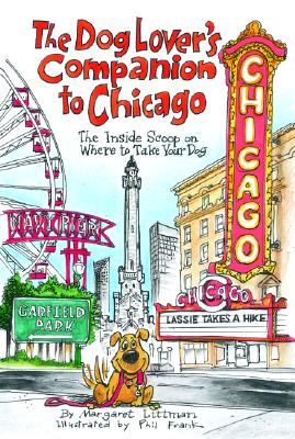 Image for The Dog Lover's Companion to Chicago: The Inside Scoop on Where to Take Your Dog (Dog Lover's Companion Guides)