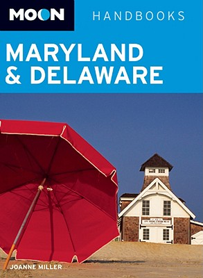 Image for Moon Maryland & Delaware (Moon Handbooks)