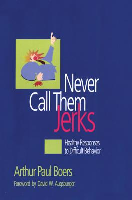Image for Never Call Them Jerks
