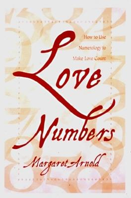 Image for Love Numbers: How to Use Numerology to Make Love Count