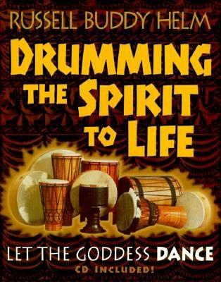 Image for Drumming the Spirit to Life