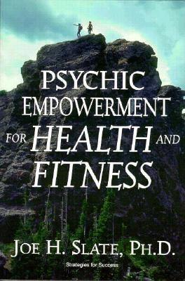 Image for Psychic Empowerment for Health and Fitness (Strategies for Success Ser.)