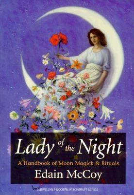 Image for Lady of the Night: A Handbook of Moon Magick & Rituals