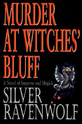 Murder at Witches' Bluff, RavenWolf, Silver