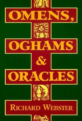 Image for Omens, Oghams & Oracles: Divination in the Druidic Tradition