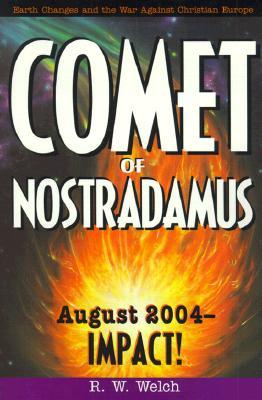 Image for Comet of Nostradamus : August 2004 - Impact!