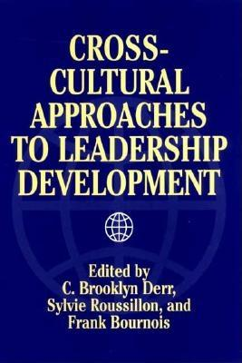 Cross-Cultural Approaches to Leadership Development