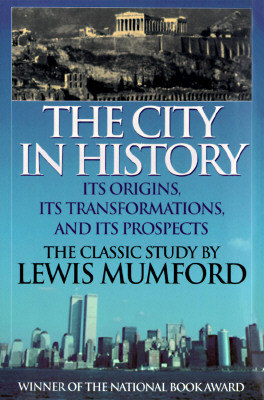 Image for City in History: its Origins, its Transformations, and its Prospects