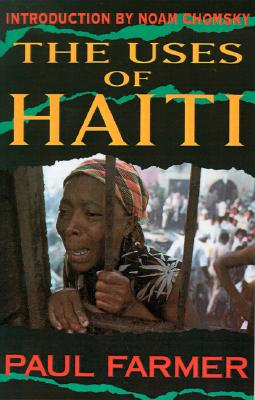 The Uses of Haiti, Updated Edition, Paul Farmer