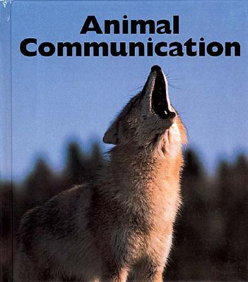 Animal Communication (Naturebooks), McDonnell, Janet