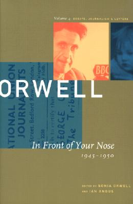Image for The Collected Essays, Journalism, and Letters of George Orwell (Collected Essays, Journalism and Letters George Orwell)
