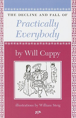 The Decline and Fall of Practically Everybody (Nonpareil Books), Will Cuppy