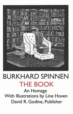 The Book: An Homage, Burkhard Spinnen